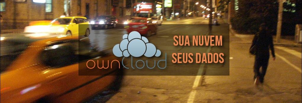 ownCloud - Sua nuvem, seus dados